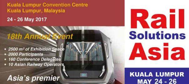 Rail Solutions ASIA 2017 Malaysia